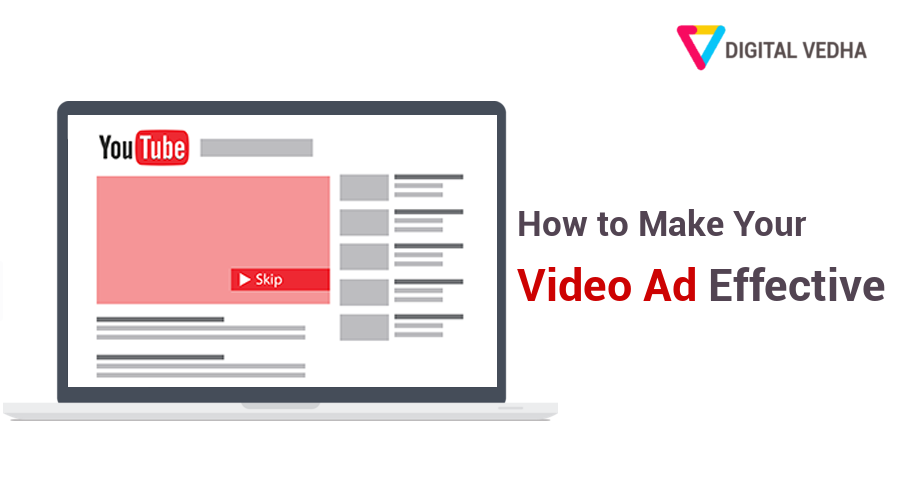 How to Make Your Video Ad Effective