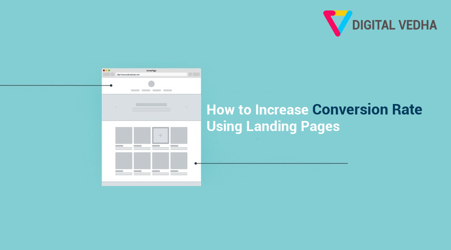 How to Increase Conversion Rate Using Landing Pages