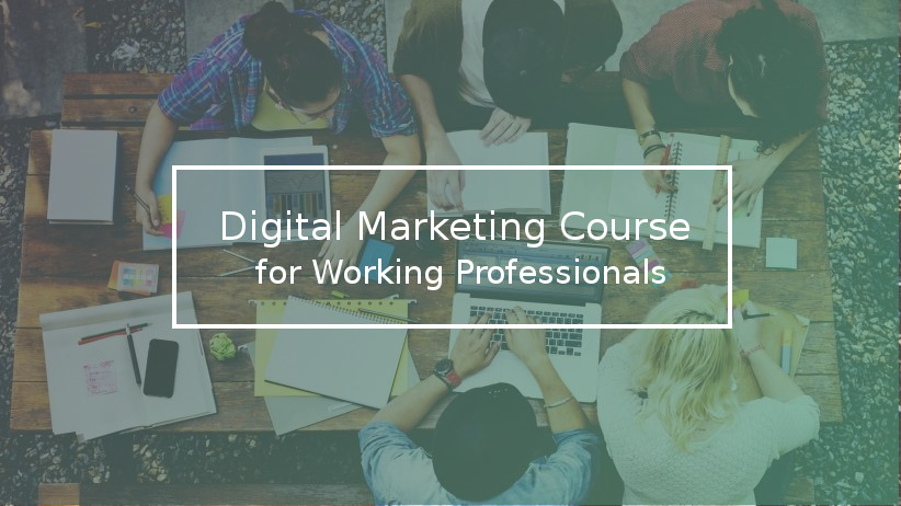 digital-marketing-course-working-professionals