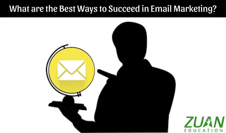 Best Ways to Succeed in Email Marketing